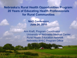 Nebraska`s Rural Health Opportunities Program