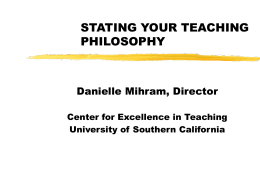 stating your teaching philosophy - USC Center for Excellence in