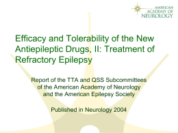 Efficacy and Tolerability of the New Antiepileptic Drugs II