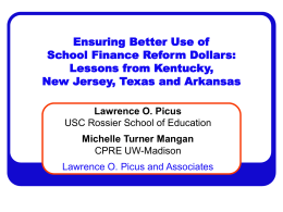 Lawrence O. Picus - Consortium for Policy Research in Education