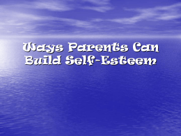 Ways Parents Can Build Self