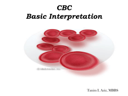 CBC Basic Interpretation - Thalassemia Center