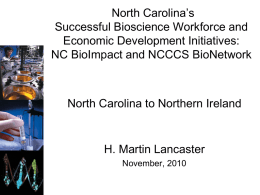 A Guide to North Carolina`s Successful Bioscience Workforce and