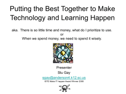 Putting the Best Together to Make Technology and Learning Happen