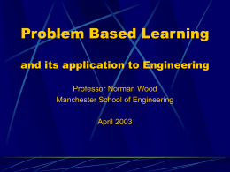 Problem Based Learning and its application to Engineering