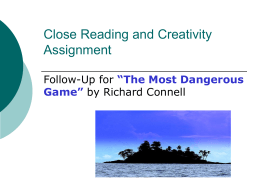 Close Reading and Creativity Assignment Dangerous Game
