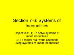 Section 7-6: Systems of Inequalities