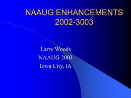 NAAUG ENHANCEMENTS 2002