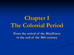 Chapter 1 The Colonial Period