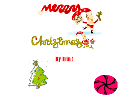 Christmas Story Powerpoint by Erin P6