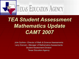 TEA Student Assessment Mathematics Update