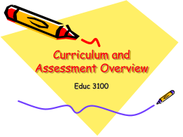 Curriculum and Assessment overview