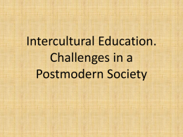 Intercultural Education. Challenges in a Postmodern Society