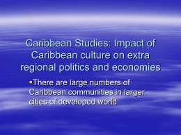 Caribbean Studies: Impact of Caribbean culture on extra regional