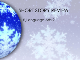 What are the characteristics of a short story?