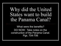 Why did the United States want to build the Panama Canal?