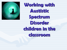 Autism: Working with Autistic Children in the Classroom