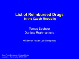 List of Reimbursed Drugs in the Czech Republic