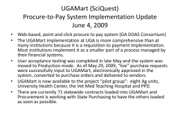 UGAMart (SciQuest) Procure-to-Pay System Implementation Update