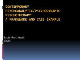 Psychoanalytic Psychotherapy: Framework and Case