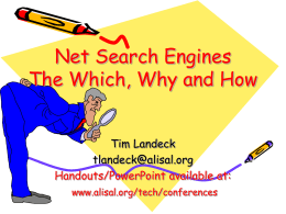 Net Search Engines The Which, Why and How