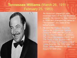 Tennessee Williams (March 26, 1911 – February 25, 1983)