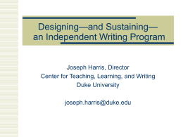 WRITING AT DUKE A New Approach