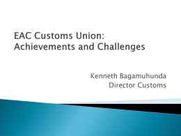 EAC Customs Union: Achievements and Challenges
