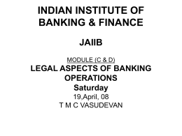 Module C and Commercial Laws with ref.to banking operations