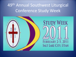 49th Annual Southwest Liturgical Conference Study Week