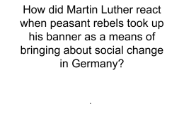How did Martin Luther react when peasant rebels took up his banner