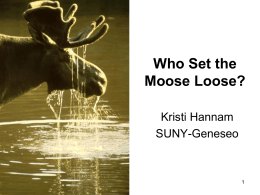 Moose Loose - National Center for Case Study Teaching in Science