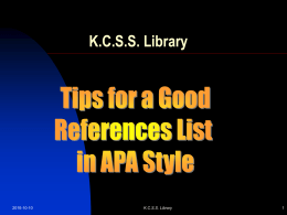 Click here for a PowerPoint about APA formatting.