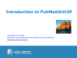 PubMed@UCSF - UCSF Library