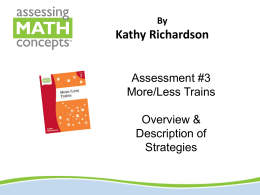 Overview of More/Less Trains Assessment