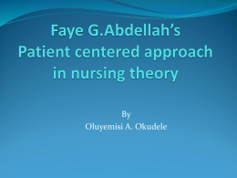 Faye G.Abdellah`s Patient centered approach in nursing theory