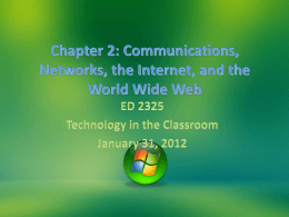 Chapter 2: Communications, Networks, the Internet, and the World