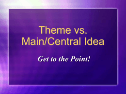 Theme+vs.+Main+Idea