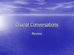 Crucial Conversation Review
