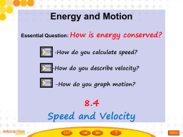 Speed and Velocity - Ms. D. Science CGPA