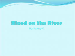Blood on the River - burns