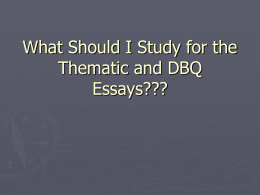 What Should I Study for the Thematic and DBQ Essays???
