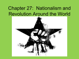 Chapter 15: Nationalism and Revolution Around the World