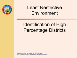 Least Restrictive Environment Identification of High Percentage