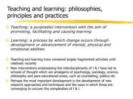 Teaching and learning: philosophies, principles