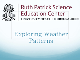 Weather Ppt - The Ruth Patrick Science Education Center