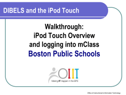 DIBELS and iPod Touch Overview