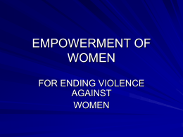 Empowerment of women for ending violence against women