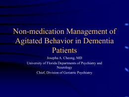 Non-medication Management of Agitated Behavior in