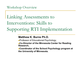 Workshop Overview Linking Assessments to Interventions: Skills to